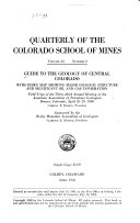 Guide to the Geology of Central Colorado with Index Map Showing Major Geologic Structure and Significant Oil and Gas Information PDF