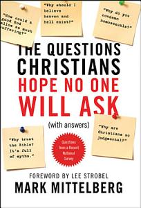 The Questions Christians Hope No One Will Ask PDF