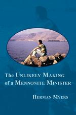 The Unlikely Making of a Mennonite Minister
