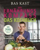 Der Ern  hrungskompass   Das Kochbuch PDF