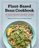 Plant-Based Bean Cookbook