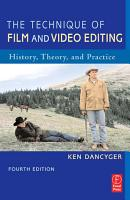 The Technique of Film and Video Editing PDF