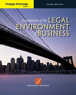 Cengage Advantage Books  Foundations of the Legal Environment of Business Book