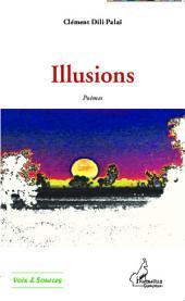 Illusions: Poèmes