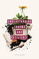 Understanding Trauma and Resilience PDF