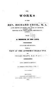 The works of the Rev. Richard Cecil: with a memoir of his life