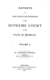 Michigan Reports. 1. VOL. 1-200 ONLY: Volume 1
