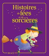 Histoires de fées et de sorcières: Histoires à raconter