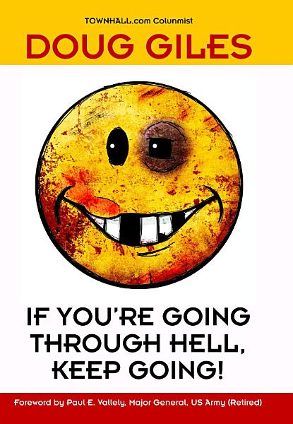 Download If You re Going Through Hell  Keep Going Book