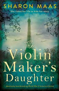 The Violin Maker s Daughter Book