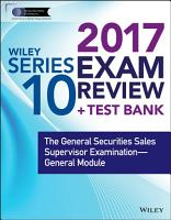 Wiley FINRA Series 10 Exam Review 2017 PDF