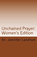 Unchained Prayer  Women s Edition