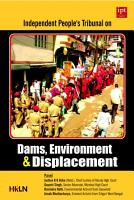 Independent People s Tribunal on Dams  Environment   Displacement PDF
