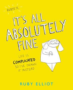 It s All Absolutely Fine Book