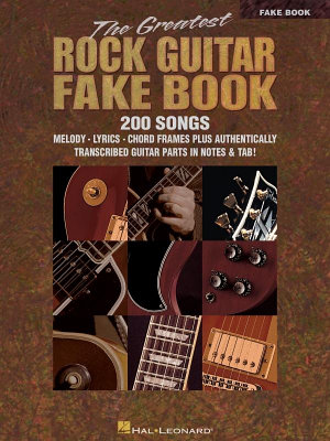 The Greatest Rock Guitar Fake Book  Songbook