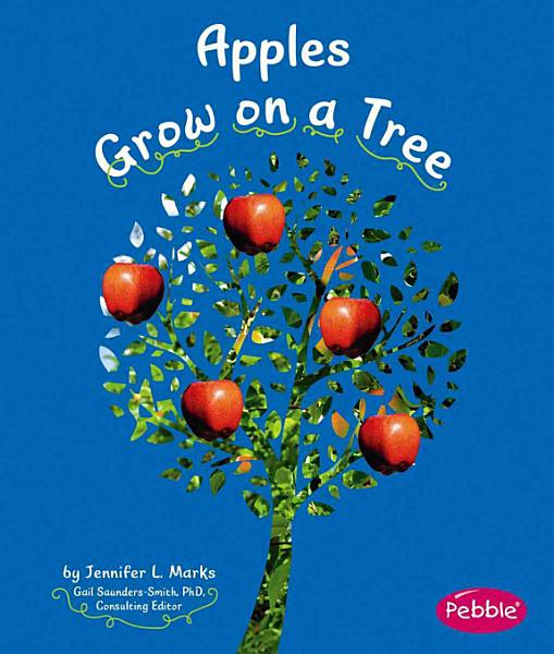 Download Apples Grow on a Tree Book
