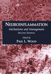 Neuroinflammation: Mechanisms and Management, Edition 2