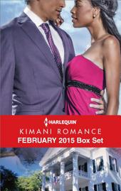 Harlequin Kimani Romance February 2015 Box Set: The Way You Love Me\Forever with You\Thief of My Heart\Journey to Seduction