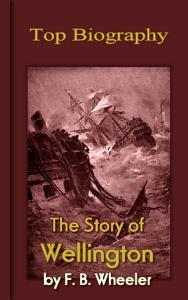The Story of Wellington PDF
