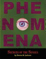 Phenomena  Secrets of the Senses PDF