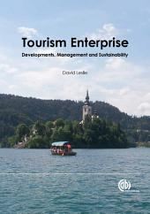 Tourism Enterprise: Developments, Management and Sustainability