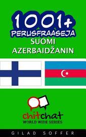 1001+ perusfraaseja suomi - Azerbaidžanin