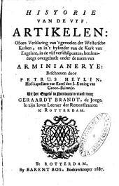 Historie van de Vyf Artikelen: of, een verklaring van 't gevoelen der Westersche Kerken, en in 't bysonder van de Kerk van Engelant, in de vijf verschilpunten, heedendaegs overgehaelt onder de naem van Arminianerye: Volume 1