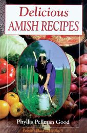 Delicious Amish Recipes: People's Place Book, Issue 5