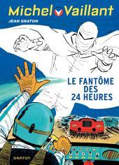 Michel Vaillant - tome 17 - Le fantôme des 24 heures