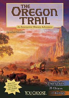 You Choose  The Oregon Trail Book