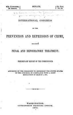 International Congress on the Prevention and Repression of Crime  Including Penal and Reformatory Treatment PDF