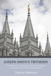 Joseph Smith S Tritheism Book PDF