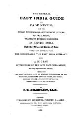 The General East India Guide And Vade Mecum In British India And The Adjacent Parts Of Asia Etc  Book PDF