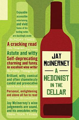 A Hedonist in the Cellar