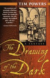 The Drawing of the Dark: A Novel
