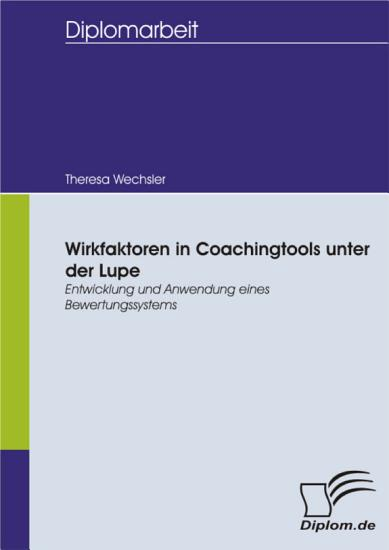 Wirkfaktoren in Coachingtools unter der Lupe PDF