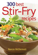 300 Best Stir Fry Recipes Book