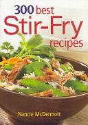 300 Best Stir Fry Recipes