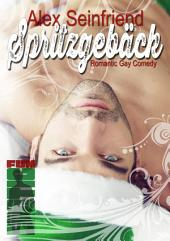 Spritzgebäck: Romantic Gay Comedy
