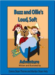 Buzz and Ollie's Loud, Soft Adventure