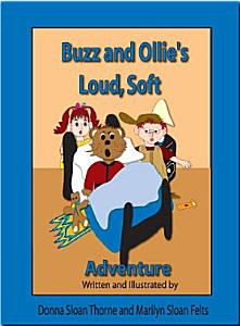 Buzz and Ollie s Loud  Soft Adventure Book