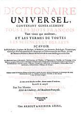 Dictionnaire universel, contenant généralement tous les mots François, tant vieux que modernes, et les termes de toutes les sciences et des arts, divisé en trois tomes: Volume3