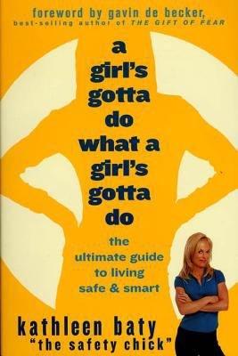 A Girl s Gotta Do What a Girl s Gotta Do PDF