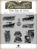 The Car of 1912 - THE LOCOMOBILE