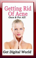 Getting Rid Of Acne: Once & For All