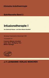 Infusionstherapie I: Der Elektrolyt-Wasser- und Säure-Basen-Haushalt Workshop Timmendorfer Strand April 1973