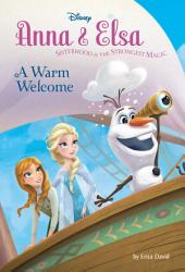 Frozen: Anna & Elsa: A Warm Welcome