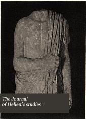 The Journal of Hellenic Studies: Volume 28