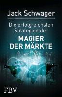 Die erfolgreichsten Strategien der Magier der M  rkte PDF