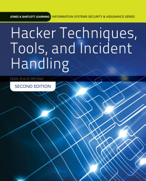 Hacker Techniques  Tools  and Incident Handling PDF